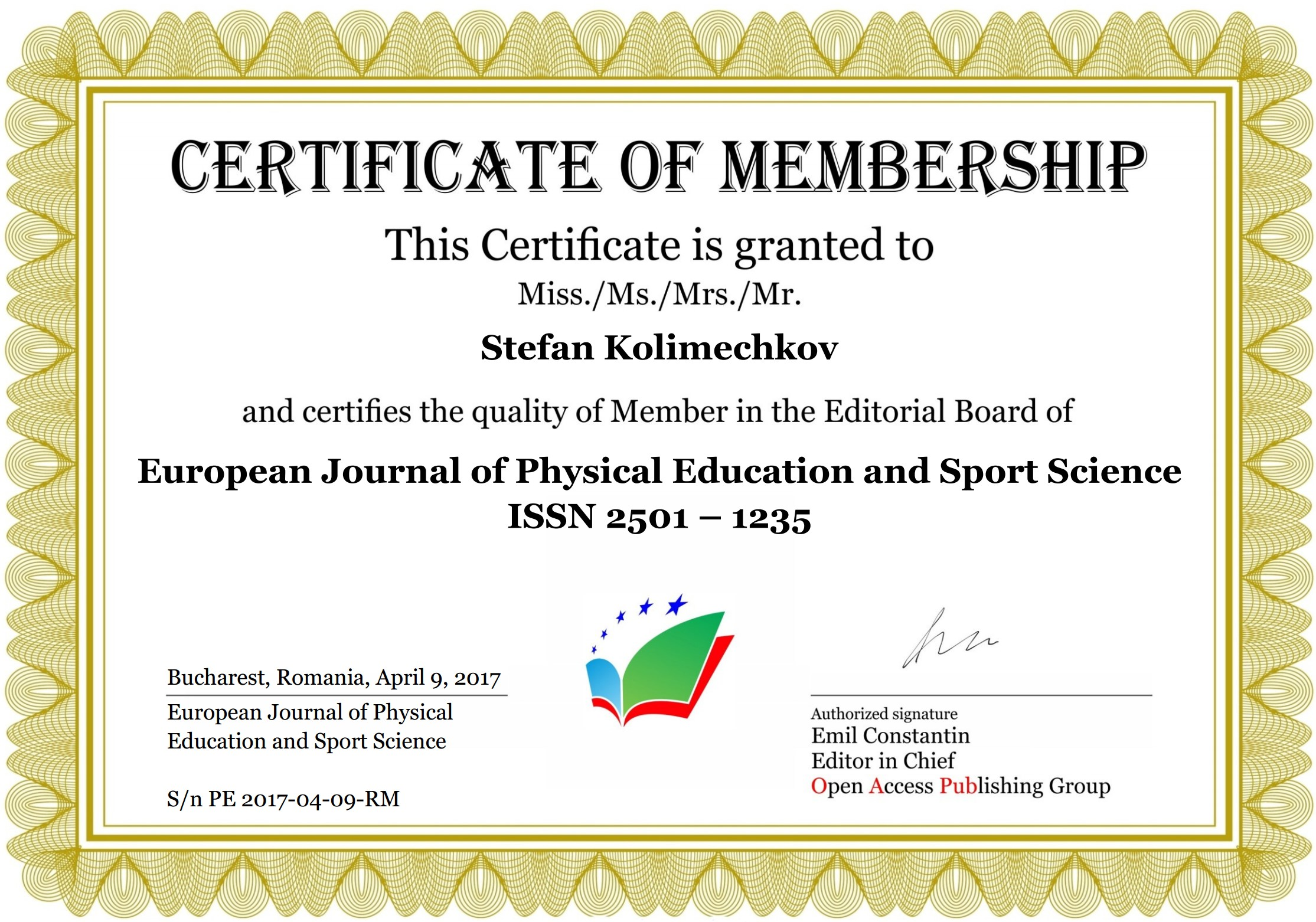 Member of the Editorial Board of the European Journal of Physical Education and Sport Science