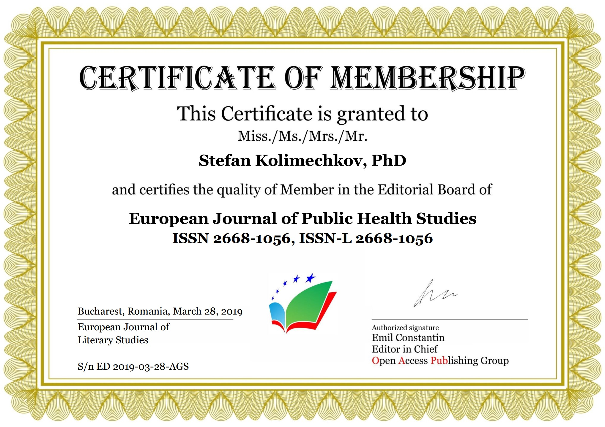 Member of the Editorial Board of the European Journal of Public Health Studies