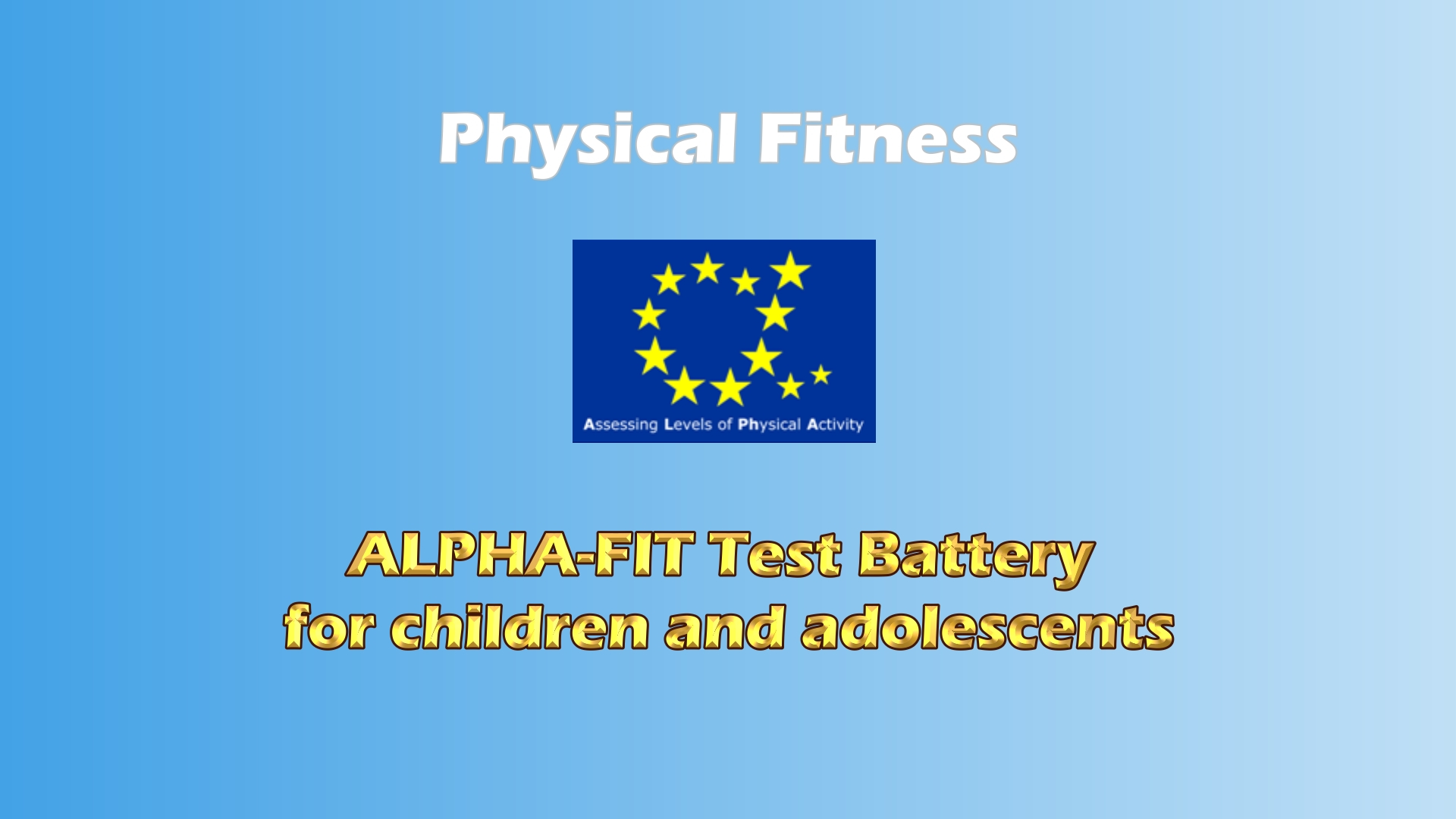 Alpha-fit physical fitness test battery for children