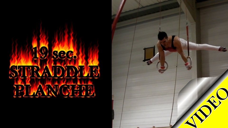 Straddle Planche on Rings - 19 sec.